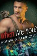 Cover-Bild zu When Are You? (eBook) von Albright, Addison