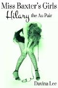 Cover-Bild zu Miss Baxter's Girls: Hilary the Au Pair (eBook) von Lee, Davina