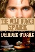 Cover-Bild zu Wild Bunch: Spark (eBook) von O'Dare, Deirdre