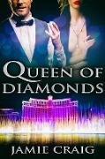 Cover-Bild zu Queen of Diamonds (eBook) von Craig, Jamie
