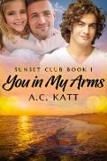 Cover-Bild zu You in My Arms (eBook) von Katt, A. C.