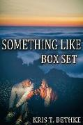 Cover-Bild zu Kris T. Bethke's Something Like Box Set (eBook) von Bethke, Kris T.