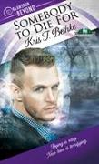 Cover-Bild zu Somebody to Die For von Bethke, Kris T.