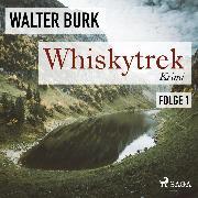 Cover-Bild zu eBook Whiskytrek, Folge 1 (Ungekürzt)