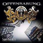 Cover-Bild zu eBook Offenbarung 23, Folge 82: Superbanken