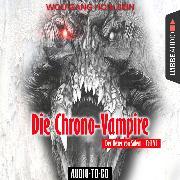 Cover-Bild zu eBook Die Chrono-Vampire - Der Hexer von Salem 6 (Gekürzt)