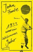 Cover-Bild zu Fante, John: 1933 war ein schlimmes Jahr