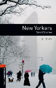 Cover-Bild zu Oxford Bookworms Library: Level 2:: New Yorkers - Short Stories