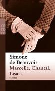 Cover-Bild zu Beauvoir, Simone de: Marcelle, Chantal, Lisa