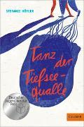 Cover-Bild zu Tanz der Tiefseequalle von Höfler, Stefanie