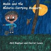 Cover-Bild zu Raphael, Akili: Malik and the Malaria-Carrying Mosquito