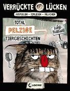 Cover-Bild zu Verrückte Lücken - Total pelzige Tiergeschichten