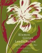 Cover-Bild zu Bode, Dietrich (Hrsg.): Blumen, Gärten, Landschaften