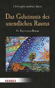 Cover-Bild zu Marx, Christoph Andreas: Das Geheimnis des unendlichen Raums