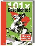Cover-Bild zu Marx, Christoph: 101 x Geschichte!