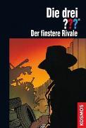 Cover-Bild zu Marx, André: Die drei ??? Der finstere Rivale