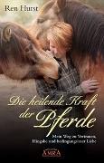 Cover-Bild zu Die heilende Kraft der Pferde