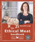 Cover-Bild zu eBook The Ethical Meat Handbook, Revised and Updated 2nd Edition