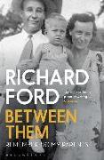 Cover-Bild zu Ford, Richard: Between Them