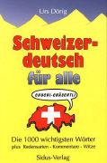 Cover-Bild zu Schweizerdeutsch für alle von Dörig, Urs