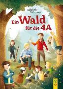 Cover-Bild zu Ein Wald für die 4A von Wimmer, Elfriede