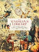 Cover-Bild zu Brooke-Hitching, Edward: The Madman's Library