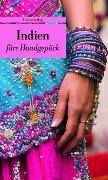 Cover-Bild zu Indien fürs Handgepäck
