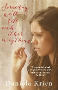 Cover-Bild zu Krien, Daniela: Someday We'll Tell Each Other Everything