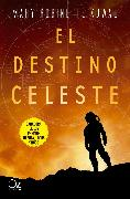 Cover-Bild zu El destino celeste (eBook) von Kowal, Mary Robinette