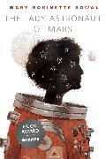 Cover-Bild zu The Lady Astronaut of Mars (eBook) von Kowal, Mary Robinette