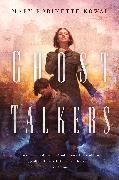 Cover-Bild zu Ghost Talkers (eBook) von Kowal, Mary Robinette