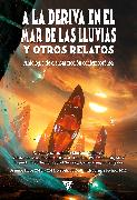 Cover-Bild zu A la deriva en el mar de las Lluvias y otros relatos (eBook) von Kowal, Mary Robinette