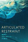 Cover-Bild zu Articulated Restraint (eBook) von Kowal, Mary Robinette