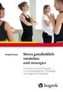 Cover-Bild zu Stress ganzheitlich verstehen und managen