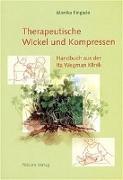 Cover-Bild zu Therapeutische Wickel und Kompressen