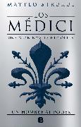 Cover-Bild zu Los Medici II Un hombre al poder/ The Medici Chronicles II von Strukul, Matteo