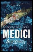 Cover-Bild zu Medici ~ Supremacy (eBook) von Strukul, Matteo