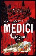 Cover-Bild zu Medici ~ Ascendancy von Strukul, Matteo
