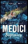 Cover-Bild zu Medici ~ Supremacy von Strukul, Matteo