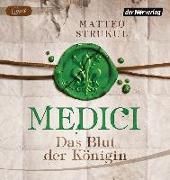 Cover-Bild zu Medici. Das Blut der Königin von Strukul, Matteo