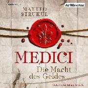 Cover-Bild zu Medici. Die Macht des Geldes (Audio Download) von Strukul, Matteo