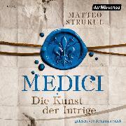 Cover-Bild zu Medici. Die Kunst der Intrige (Audio Download) von Strukul, Matteo