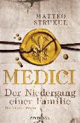 Cover-Bild zu Medici - Der Niedergang einer Familie von Strukul, Matteo