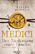 Cover-Bild zu Medici - Der Niedergang einer Familie (eBook) von Strukul, Matteo