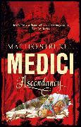 Cover-Bild zu Medici ~ Ascendancy (eBook) von Strukul, Matteo
