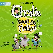 Cover-Bild zu Copeland, Sam: Charlie kriegt die Flatter (Audio Download)