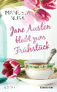 Cover-Bild zu Jane Austen bleibt zum Frühstück (eBook) von Inusa, Manuela