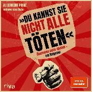 """Cover-Bild zu """"Du kannst sie nicht alle töten"""" (Audio Download) von Prinz, Alexander"""