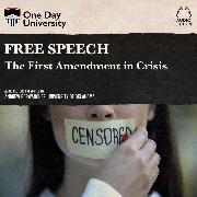Cover-Bild zu Free Speech - The First Amendment in Crisis (Unabridged) (Audio Download) von Porwancher, Andrew