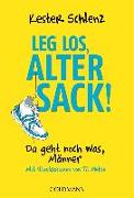 Cover-Bild zu Leg los, alter Sack! von Schlenz, Kester